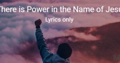There is Power in the Name of Jesus - Lyrics