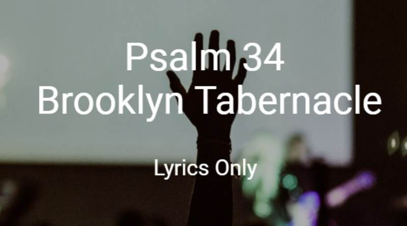 I Am Reminded Album Brooklyn Tabernacle Psalm 34 Lyrics