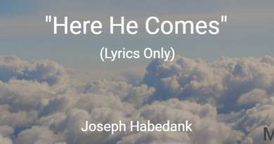 Here He Comes – Joseph Habedank – Lyrics Only