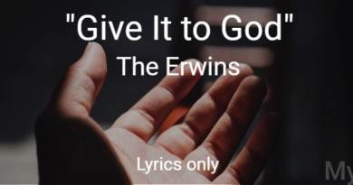 Give It to God - The Erwins - Lyrics Only