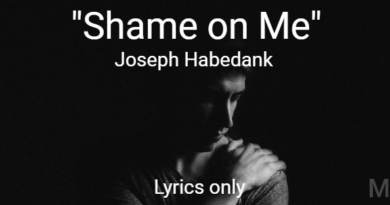 Shame on Me - Joseph Habedank - Lyrics only