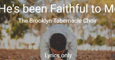 he's been faithful to me brooklyn tabernacle choir lyrics only