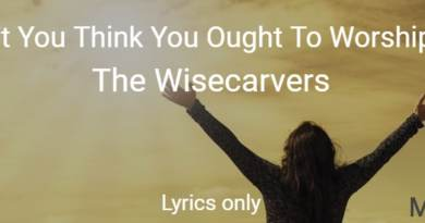 Don't You Think You Ought To Worship Me - The Wisecarvers - Lyrics only