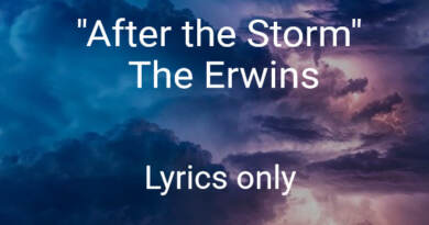 """After the Storm"" lyrics only The Erwins"